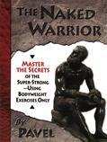 BUCH: The Naked Warrior (EN)